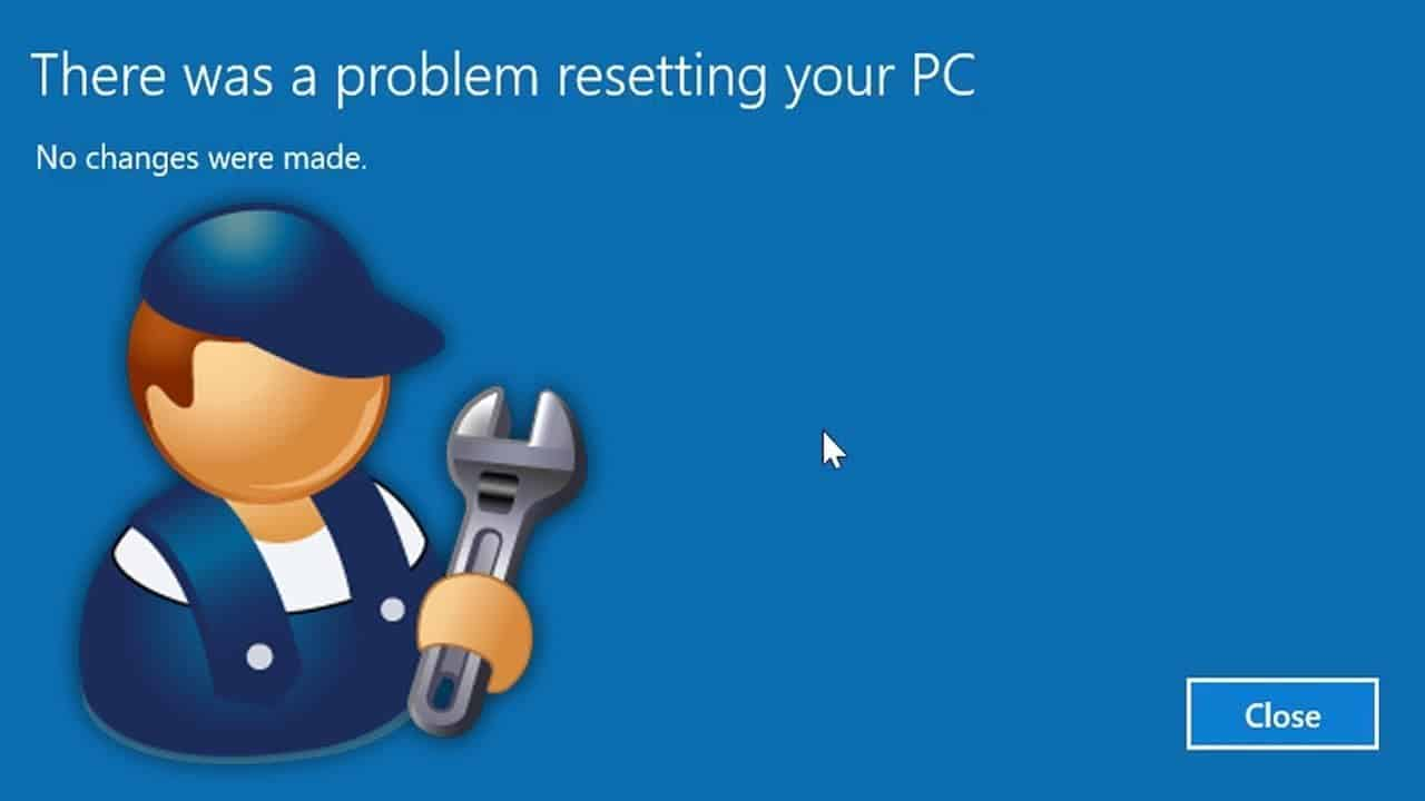 How to fix there was A Problem Resetting Your Pc Windows 10 Factory Reset Issues