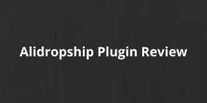Alidropship Plugin Review