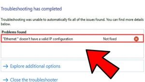 Ethernet doesn't have a valid IP configuration? – Working Fixes for Microsoft Windows 10